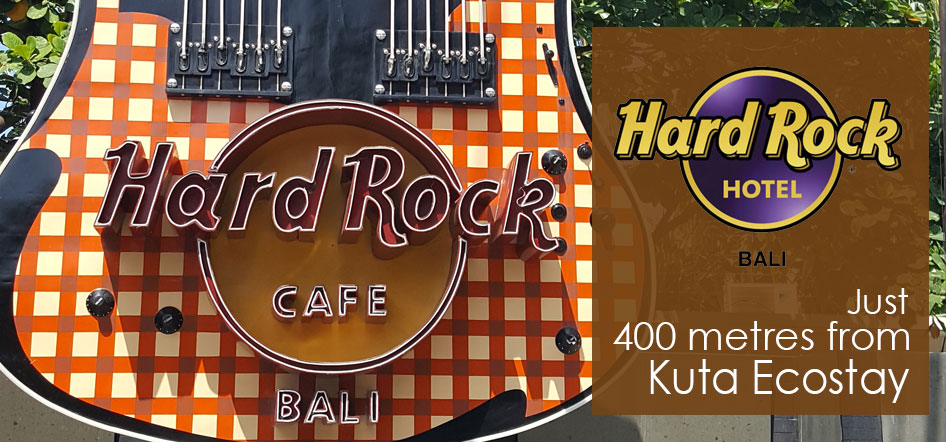 Hard Rock Bali just 400m from Kuta Ecostay